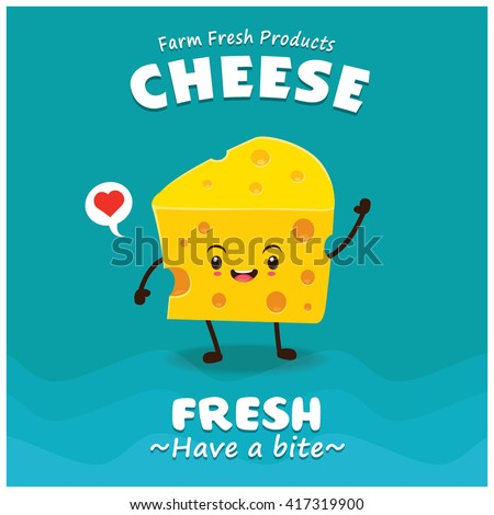 Vintage Cheese poster design with vector cheese character.