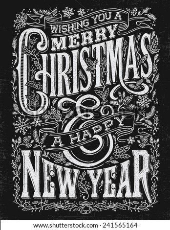 Vintage Christmas and New Year Chalkboard Typography Lockup  - stock vector