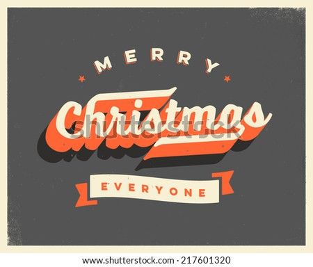 Vintage  Christmas Card  - Vector EPS10. Grunge effects can be easily removed for a brand new, clean sign.