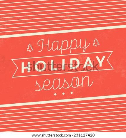 Vintage Christmas Typographic Background / Retro Design / Happy Holiday Season - stock vector