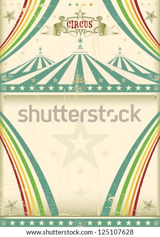 Vintage circus background. A vintage circus for your entertainment. - stock vector