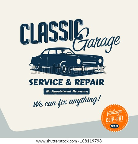 Vintage Clip Art - Classic Garage Sign - Vector EPS10. - stock vector