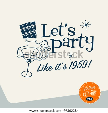 Vintage Clip Art - Let's Party - Vector EPS10. - stock vector