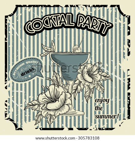 """Vintage """"cocktail party"""" poster with cocktail, tropic flowers and typography elements. Retro banner or invitation card. Hand drawn vector illustration in sketch style - stock vector"""