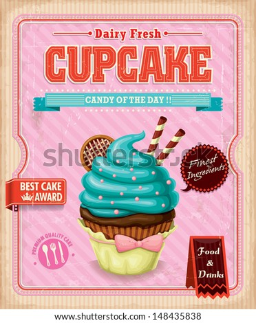 Vintage cupcake poster design  - stock vector
