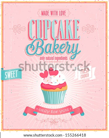 Vintage Cupcake Poster. Vector illustration. - stock vector