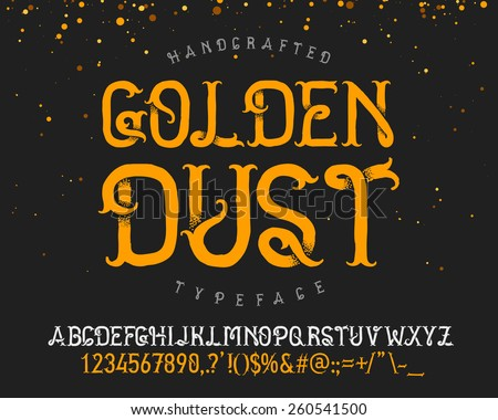 "Vintage decorative handcrafted font named ""Golden dust"" - stock vector"