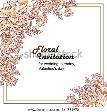 Vintage delicate invitation with flowers for wedding, marriage, bridal, birthday, Valentine's day. Romantic vector illustration.