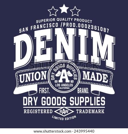Vintage denim typography, t-shirt graphics, vectors - stock vector