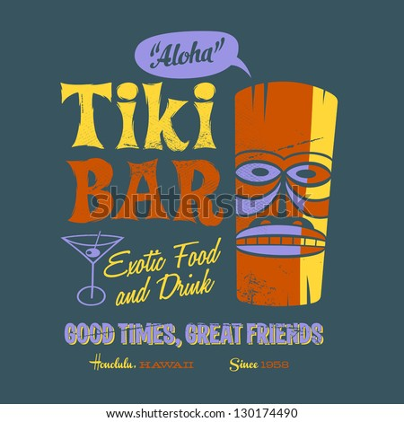 Vintage design for Graphic T-Shirts - Tiki Bar - EPS 10 - Worn effect can be remove easily. - stock vector