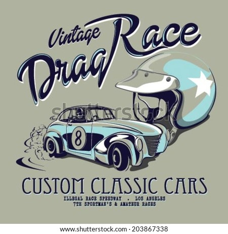 vintage drag race car for printing.vector old school race poster.retro drag race car set.T-shirt printing designs - stock vector