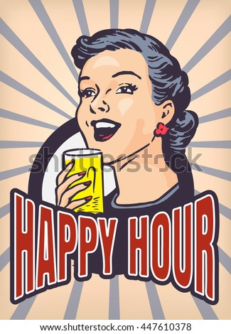 "Vintage elegant woman with drink and text ""<b>happy hour</b>"" ... - stock-vector-vintage-elegant-woman-with-drink-and-text-happy-hour-vector-pic-447610378"