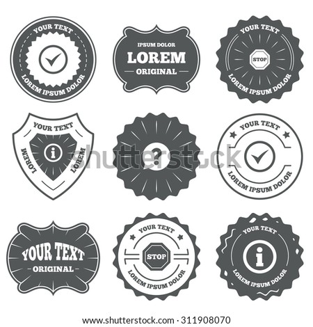 Vintage emblems, labels. Information icons. Stop prohibition and question FAQ mark speech bubble signs. Approved check mark symbol. Design elements. Vector - stock vector