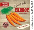 Vintage farm fresh carrot poster design with wooden background - stock vector