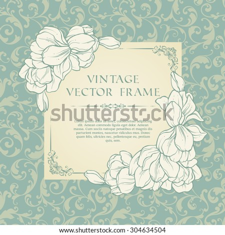 Vintage floral  frame and patterned background. Elegant flowers wedding invitation design, greeting card, lace ornate vector template - stock vector