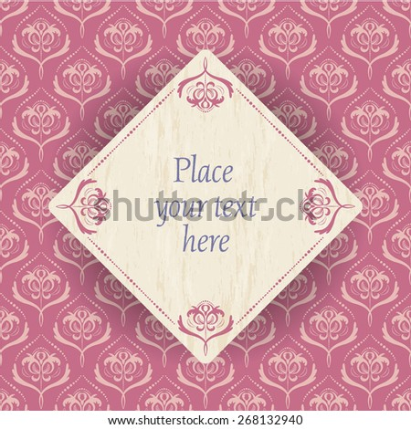 vintage flowers - light gold flower pattern on old pink background and a wood square with old pink border and place for your text - stock vector