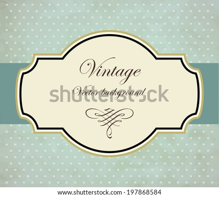 Vintage frame vector background - stock vector