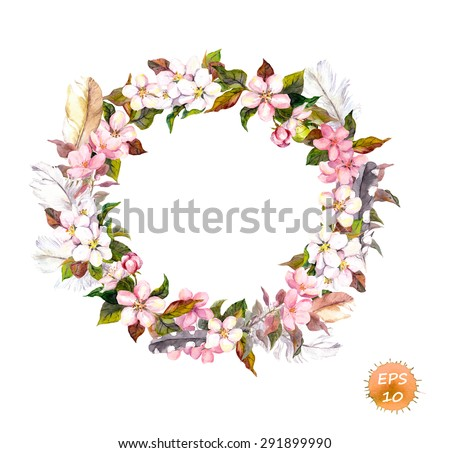 Vintage frame - wreath in boho style. Feathers and flowers (cherry, apple flower blossom). Watercolor vector for fashion design - stock vector