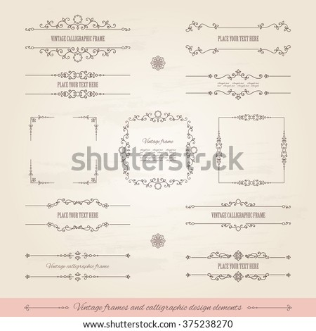 Vintage frames and page decoration set. Calligraphic design elements. - stock vector
