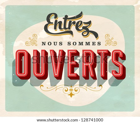 Vintage French Sign Come Were Open Stock Vector HD Royalty Free