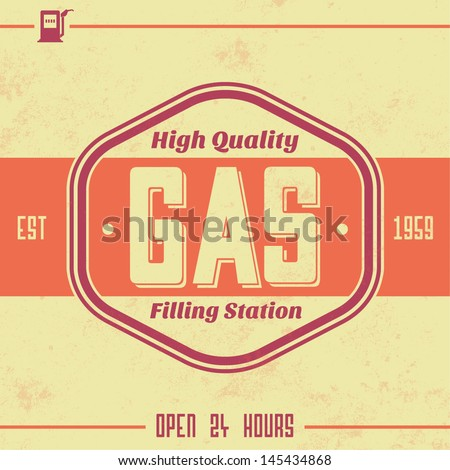 Vintage Gasoline Sign / Retro Template - stock vector