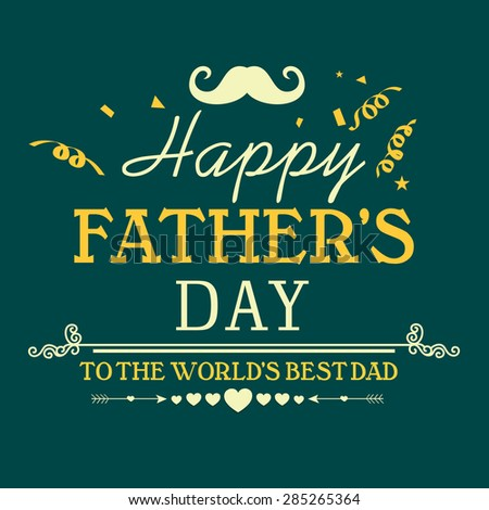 Vintage greeting card design for Happy Father's Day celebration on green background. - stock vector