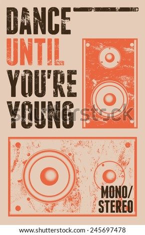Vintage grunge style poster for retro party with a speakers. Vector illustration. - stock vector