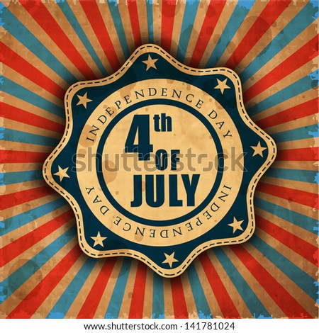 VIntage grungy rubber stamp for American Independence Day with text 4th of July.. - stock vector