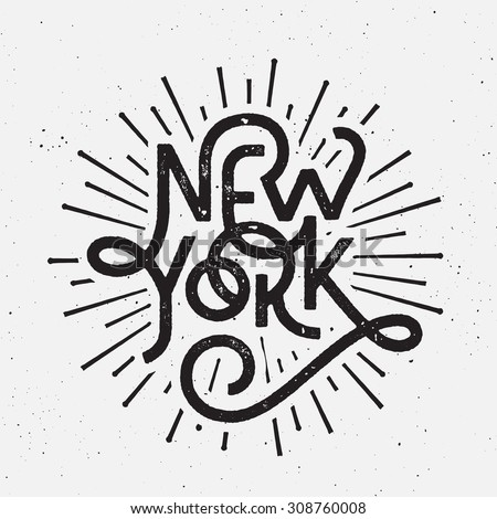 Vintage Hand lettered textured New York t shirt apparel fashion print Retro old school tee graphics Custom type design Hand drawn typographic composition Wall decor art poster - stock vector