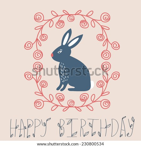 Vintage happy birthday card, cute bunny and hand drawn wreath - stock vector