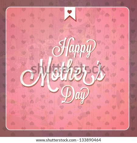 Vintage Happy Mothers Day Cards - EPS10 Compatibility Required - stock vector