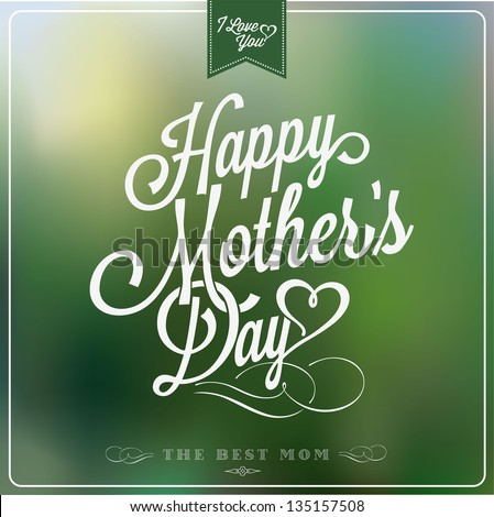 Vintage Happy Mothers's Day Typographical Background - stock vector