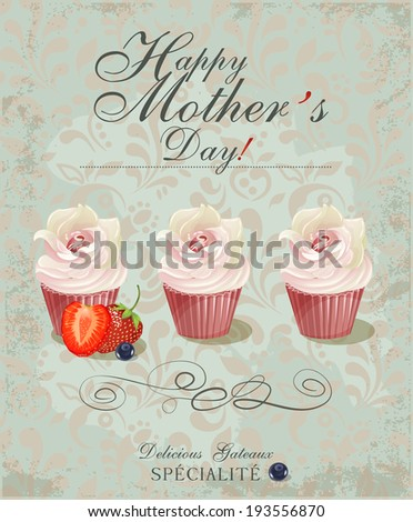 Vintage Happy Mothers's Day Typographical Background. Poster with cupcakes in retro style. - stock vector