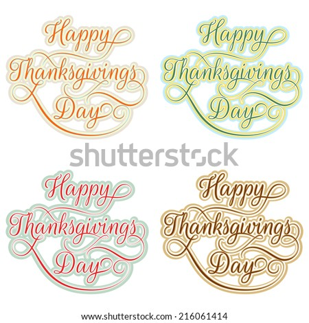 Vintage Happy Thanksgivings day Calligraphy set. EPS 10 vector file included - stock vector