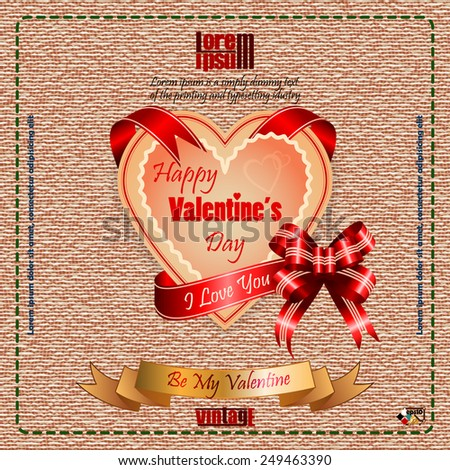 "Vintage Happy Valentine's Day background with ""Happy Valentine's Day""  text and ""I Love you"" on ribbon, vintage linen/jute as backdrop.   - stock vector"