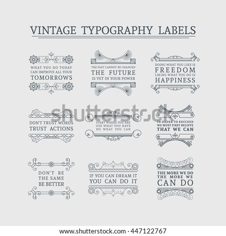 Vintage headline calligraphic decorations. Vector collection of retro typographic labels with ornamental borders and motivational quotes