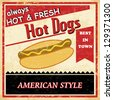 Vintage Hot dog grunge old style poster background, vector illustration - stock vector