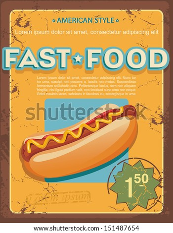 Vintage Hot Dogs Grunge effects. Vector illustration - stock vector