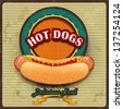 Vintage Hot dogs label vector illustration-transparency blending effects and  gradient mesh-EPS10. Grunge effects can be removed. - stock vector