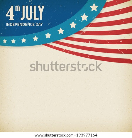 Vintage independence day paper texture poster. Vector illustration. Layered. - stock vector
