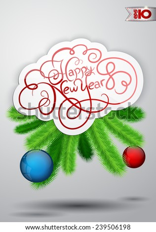 Vintage inscription Happy New Year with Christmas tree branches and balls - stock vector