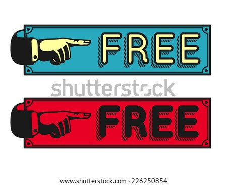 vintage label design, free sign highlighted by retro pointing finger. 50s styled advertising - stock vector