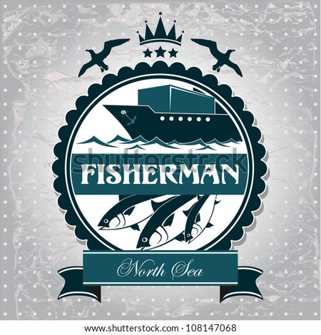 vintage label is a symbol of Fisheries - stock vector