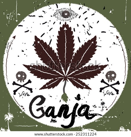 Vintage Label, marijuana style. Typography vector Elements. Ganja poster. - stock vector