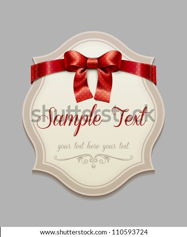 Vintage label with a red bow - stock vector