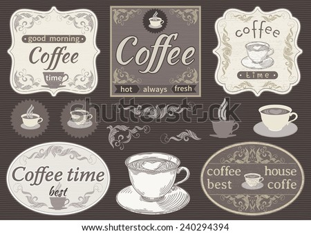 Vintage labels  - coffee time. Vector borders with text and pictures about coffee at retro style. - stock vector