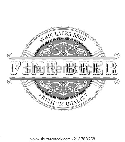 Vintage Logo. Ornate Beer Label - stock vector