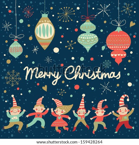 Vintage Merry Christmas card in vector. Funny Elves dancing under the snowfall. Cute holiday background with retro toys - stock vector