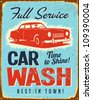 Vintage metal sign - Car Wash - Vector EPS10. Grunge effects can be easily removed. - stock photo