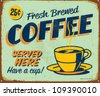 Vintage metal sign - Fresh Brewed Coffee - Vector EPS10. Grunge effects can be easily removed. - stock photo